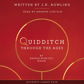 Audiobook Quidditch Through the Ages  - autor J.K. Rowling   - czyta Andrew Lincoln
