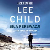 Audiobook Siła perswazji  - autor Lee Child   - czyta Marian Opania