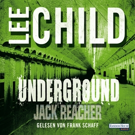 Audiobook Underground  - autor Lee Child   - czyta Frank Schaff
