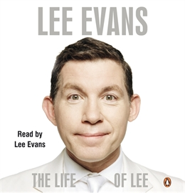 Audiobook The Life of Lee  - autor Lee Evans   - czyta Lee Evans