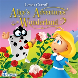 Audiobook Alice's Adventures in Wonderland  - autor Lewis Carroll   - czyta Matthew Zamoyski