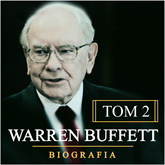 Warren Buffett. Niezwykła biografia. Tom II. Multimilioner