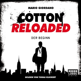 Audiobook Cotton Reloaded  - autor Mario Giordano   - czyta Tobias Kluckert