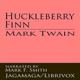 Audiobook The Adventures of Huckleberry Finn  - autor Mark Twain