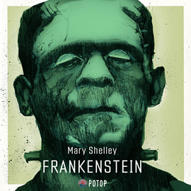 Audiobook Frankenstein  - autor Mary Shelley   - czyta Maciej Kowalik