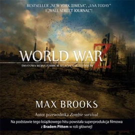 Audiobook WORLD WAR Z  - autor Max Brooks   - czyta Piotr Grabowski