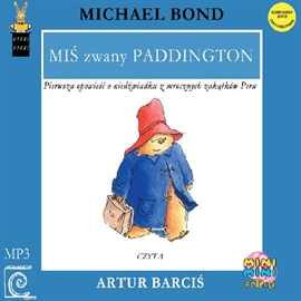 Audiobook MIŚ zwany PADDINGTON  - autor Michael Bond   - czyta Artur Barciś
