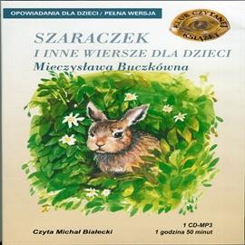 Szaraczek I Inne Wiersze Dla Dzieci Audiobook Audioteka