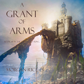 A Grant of Arms (Book Eight in the Sorcerer's Ring)