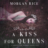 A Kiss for Queens (A Throne for Sisters - Book 6)