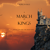 A March of Kings (Book Two in the Sorcerer's Ring)