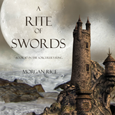 A Rite of Swords (Book Seven in the Sorcerer's Ring)