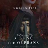 A Song for Orphans (A Throne for Sisters - Book 3)