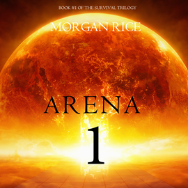 Audiobook Arena One (Book One of the Survival Trilogy)  - autor Morgan Rice   - czyta Emily Gittelman
