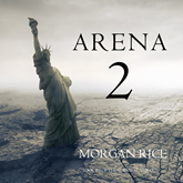 Arena Two (Book Two of the Survival Trilogy)