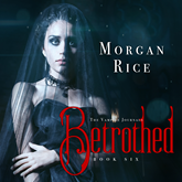 Betrothed (Book Six in the Vampire Journals)