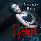 Destined (Book Four in the Vampire Journals)