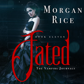 Fated (Book Eleven in the Vampire Journals)