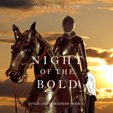 Night of the Bold (Kings and Sorcerers - Book Six)
