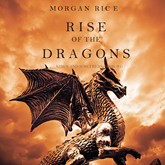 Rise of the Dragons (Kings and Sorcerers - Book One)