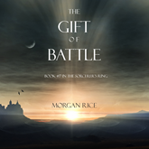 The Gift of Battle (Book Seventeen in the Sorcerer's Ring)
