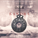 The Orb of Kandra (Oliver Blue and the School for Seers - Book Two)