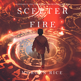 The Scepter of Fire (Oliver Blue and the School for Seers - Book Four)