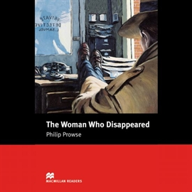 Audiobook The Woman Who Disappeared  - autor Philip Prowse