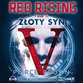 Audiobook Red Rising tom 2. Złoty syn  - autor Pierce Brown   - czyta Roch Siemianowski