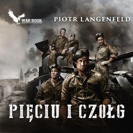 Langenfeld Piotr - Pięciu i czołg