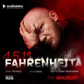 Audiobook 451° Fahrenheita  - autor Ray Bradbury   - czyta zespół aktorów