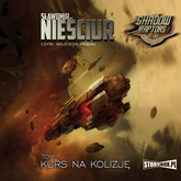 Shadow Raptors. Tom 1. Kurs na kolizję