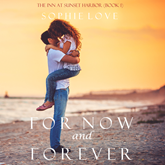 For Now and Forever (The Inn at Sunset Harbor - Book One)