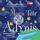 The Moon Tear of Adynis. Księżycowa Łza z Adynis