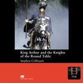 Audiobook King Arthur and the Knights of the Round Table  - autor Stephen Colbourn