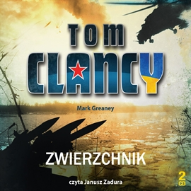 Audiobook Zwierzchnik  - autor Tom Clancy;Mark Greaney   - czyta Janusz Zadura