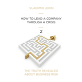 Audiobook HOW TO GET A COMPANY THROUGH A CRISIS  - autor Vladimir John   - czyta zespół aktorów
