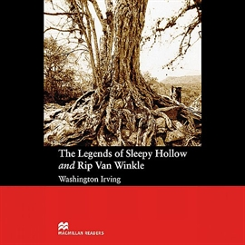 Audiobook The Legends of Sleepy Hollow and Rip Van Winkle  - autor Washington Irving
