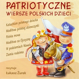 Patriotyczne Wiersze Polskich Dzieci Audiobook Audioteka