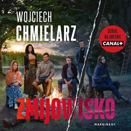 Audiobook Å»mijowisko  - autor Wojciech Chmielarz   - czyta Mariusz Bonaszewski