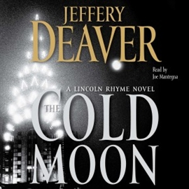 Ljudbok The Cold Moon  - författare Jeffery Deaver   - läser Joe Mantegna