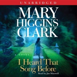 Ljudbok I Heard That Song Before  - författare Mary Higgins Clark   - läser Jan Maxwell