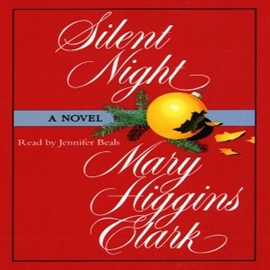 Ljudbok Silent Night (abridged)  - författare Mary Higgins Clark   - läser Jennifer Beals