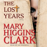Ljudbok The Lost Years  - författare Mary Higgins Clark   - läser Jan Maxwell