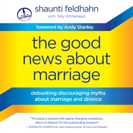 Ljudbok The Good News About Marriage  - författare Tally Whitehead   - läser Shaunti Feldhahn