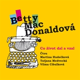 Audiokniha Co život dal a vzal  - autor Betty MacDonaldová   - interpret skupina hercov