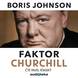Audiokniha Faktor Churchill  - autor Boris Johnson   - interpret Pavel Rímský