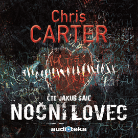 Audiokniha Noční lovec  - autor Chris Carter   - interpret Jakub Saic