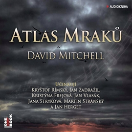 Audiokniha Atlas mraků  - autor David Mitchell   - interpret skupina hercov