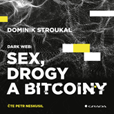 Dark Web: Sex, drogy a bitcoiny